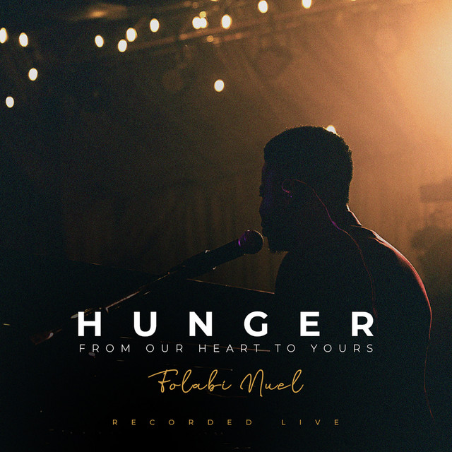 Hunger - From Our Heart to Yours (Live)