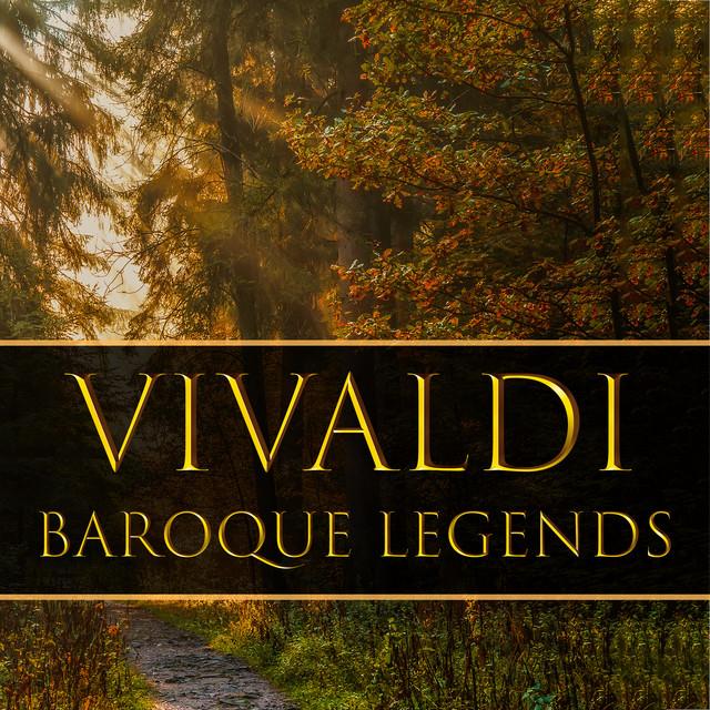 Vivaldi: Baroque Legends