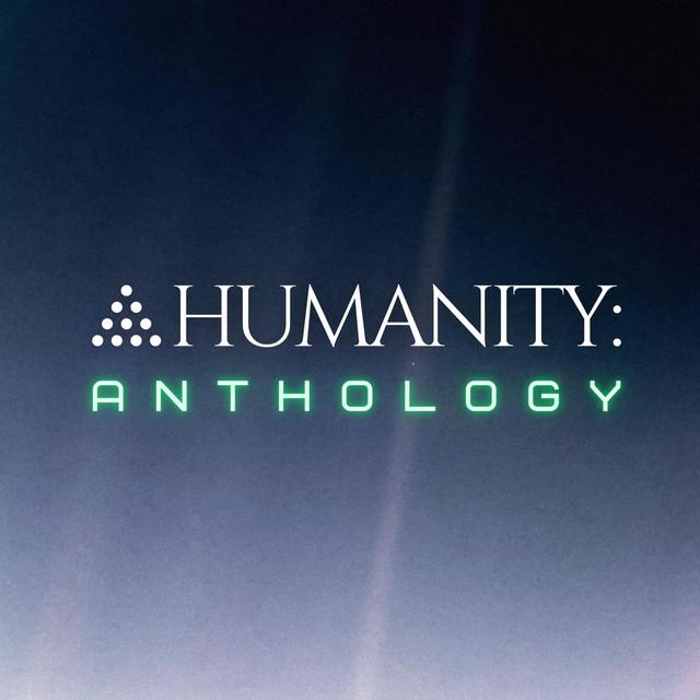 Humanity: Anthology