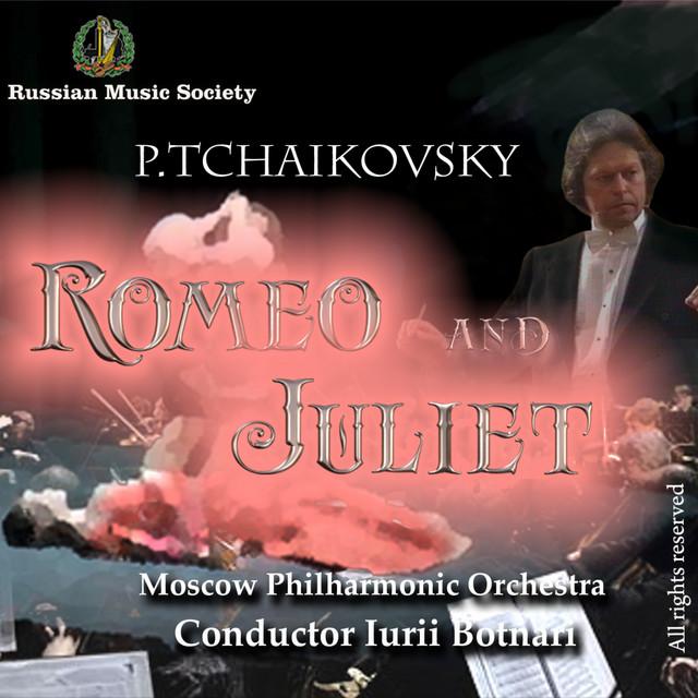 Tchaikovsky: Romeo and Juliet