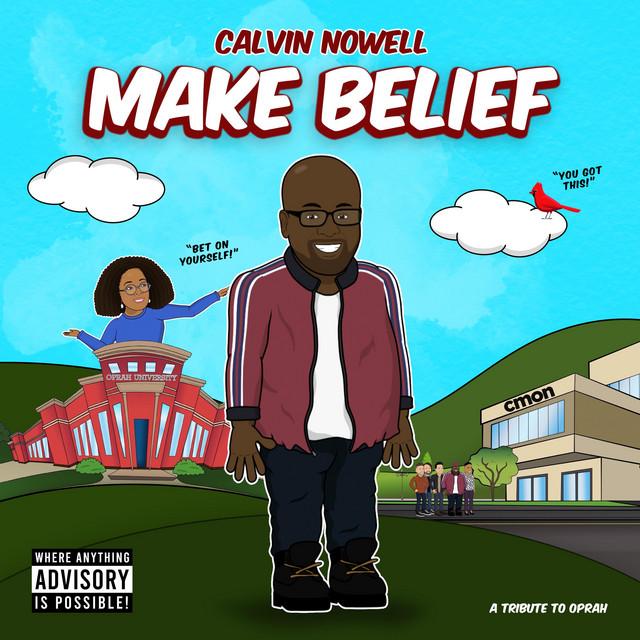 Calvin Nowell - Make Belief