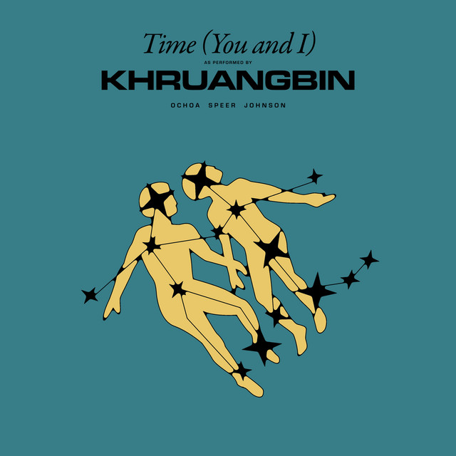 Time (You and I) by Khruangbin