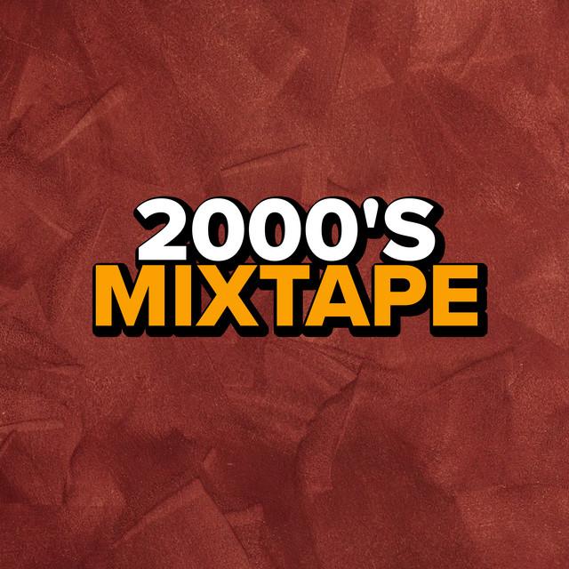 2000's Mixtape