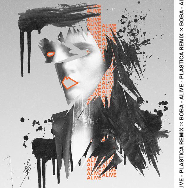 Alive (PLASTICA Remix)