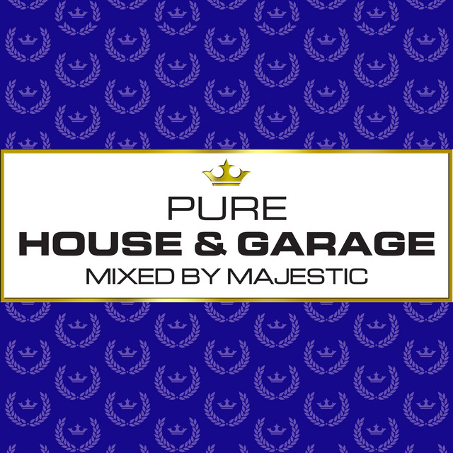 Pure House & Garage - Mixed by Majestic