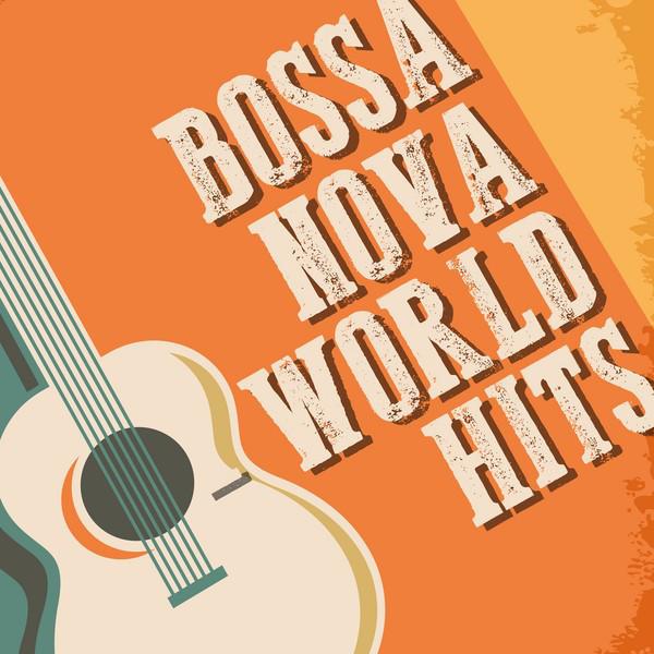 Bossa Nova: World Hits