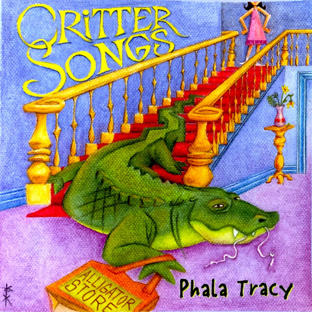 Critter Songs by Phala Tracy