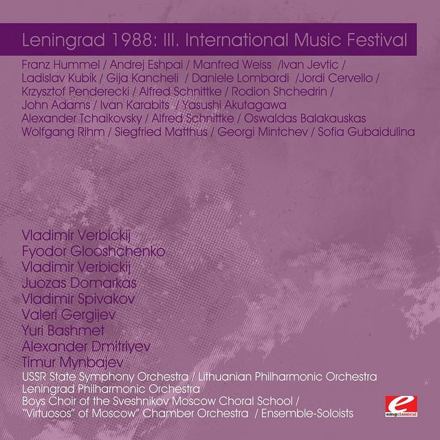 Leningrad 1988: III. International Music Festival (Digitally Remastered)