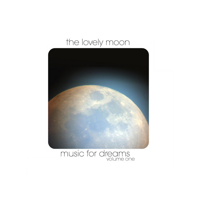 Music for Dreams, Volume One