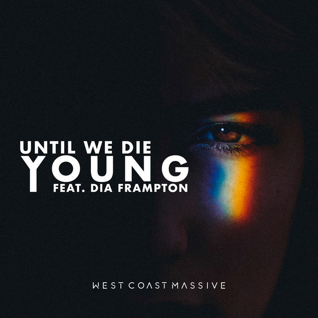Until We Die Young (feat. Dia Frampton)