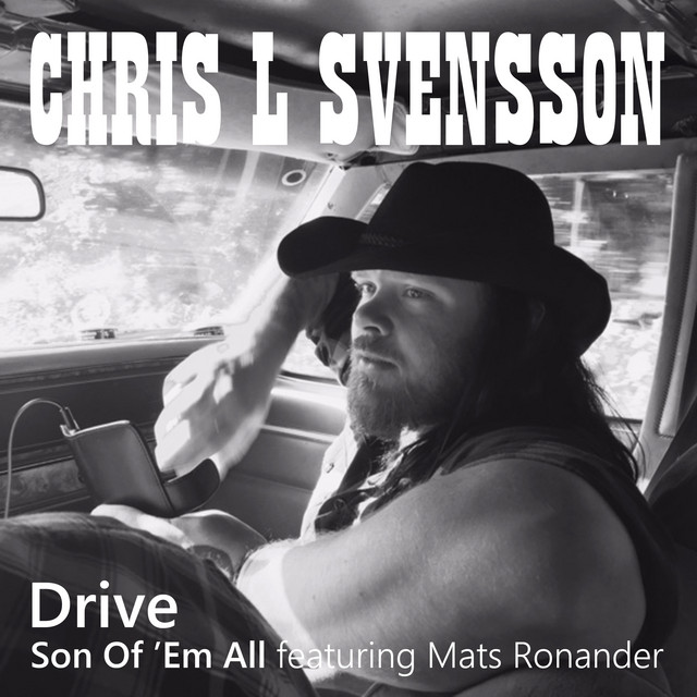 Drive / Son Of 'Em All