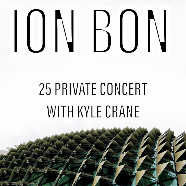 25 Private Concert