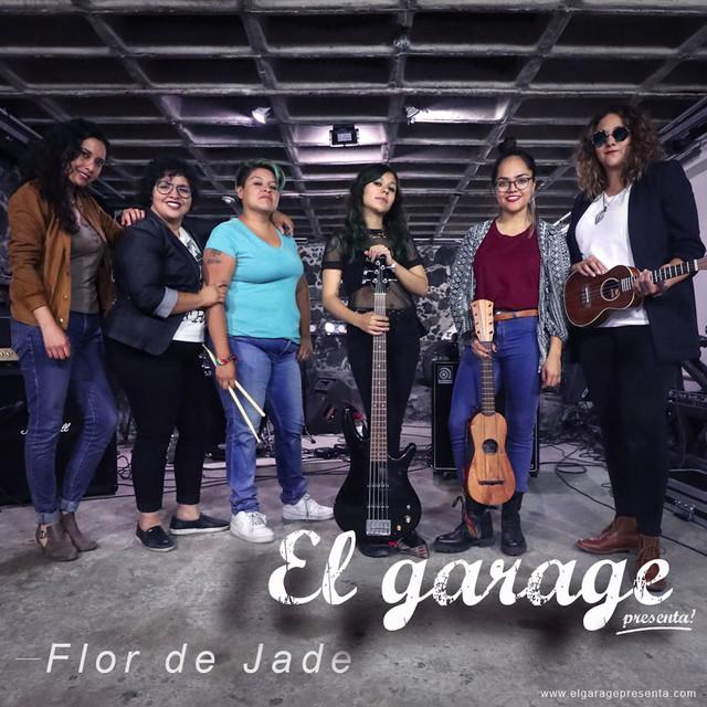 El Garage Presenta: Flor de Jade (En Vivo)
