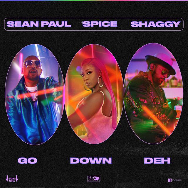 Go Down Deh (feat. Shaggy and Sean Paul)
