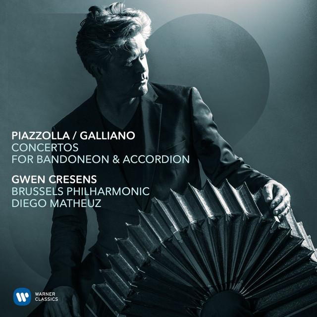 Piazzolla/Galliano: Concertos for Bandoneon & Accordion