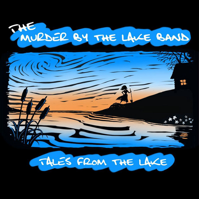 The Murder by the Lake Band