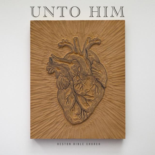 Unto Him (Acoustic)
