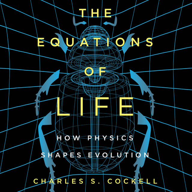 The Equations of Life (Unabridged)