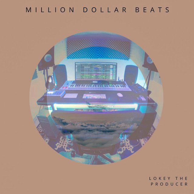 Album cover for Million Dollar Beats by LoKey The Producer