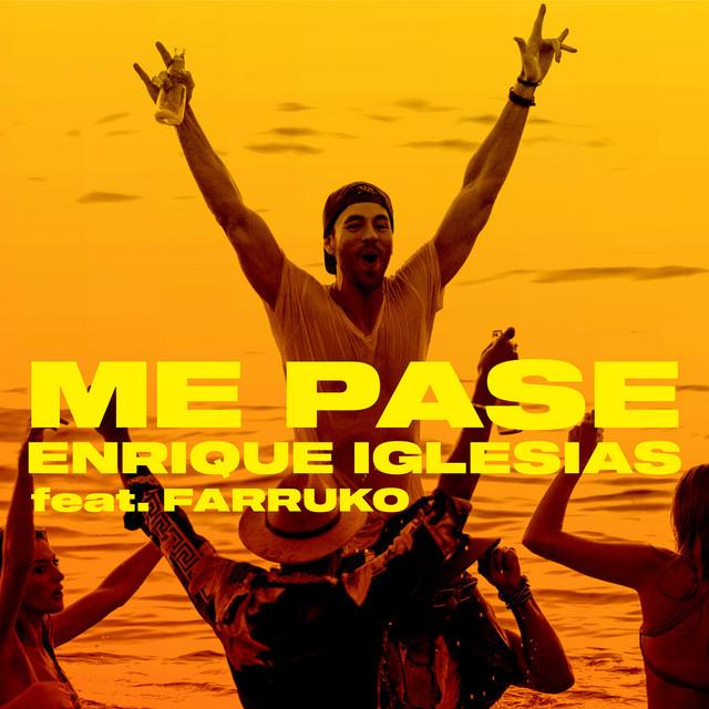 ME PASE (feat. Farruko) - ME PASE (feat. Farruko)
