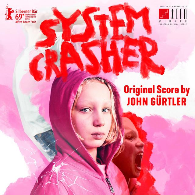 System Crasher (Original Motion Picture Soundtrack) - Official Soundtrack