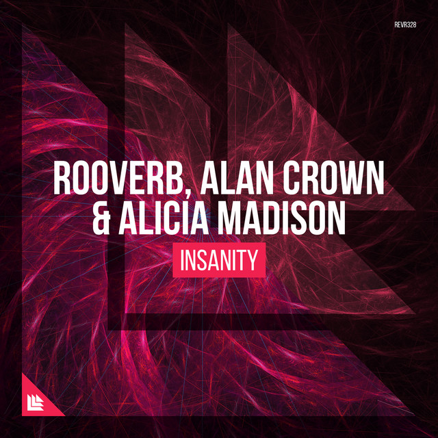 Rooverb & Alan Crown & Alicia Madison & Suyano - Insanity