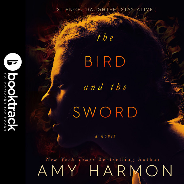 The Bird and the Sword (Booktrack Soundtrack Edition)