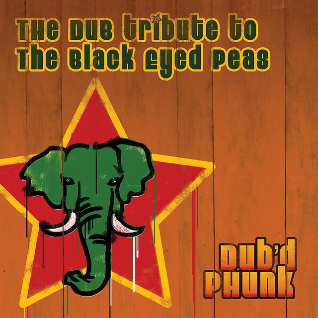 The Dub Tribute to Black Eyed Peas: Dub'd Phunk