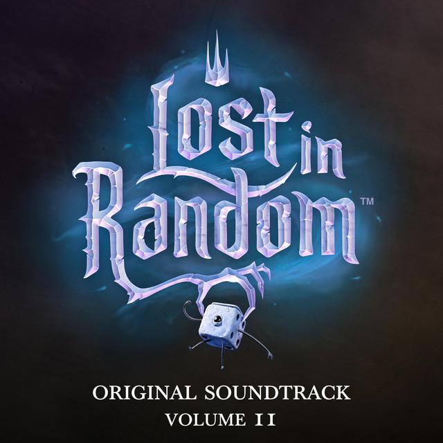 Lost in Random, Vol. 2 (Original Game Soundtrack)