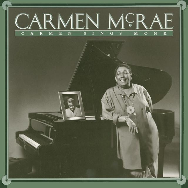 Carmen McRae – Carmen Sings Monk