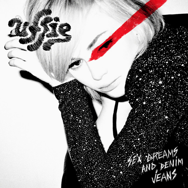 Uffie  Sex Dreams And Denim Jeans :Replay