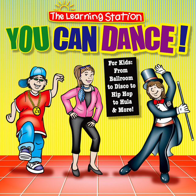 You Can Dance by The Learning Station
