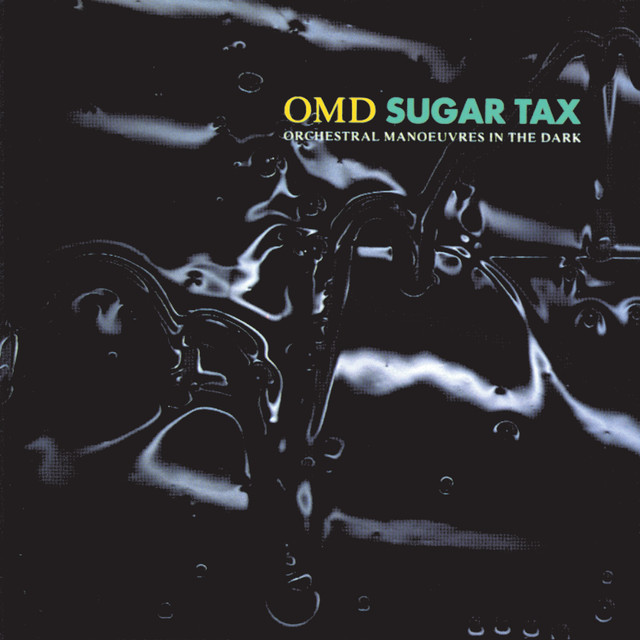 Orchestral Manoeuvres In The Dark  Sugar Tax :Replay