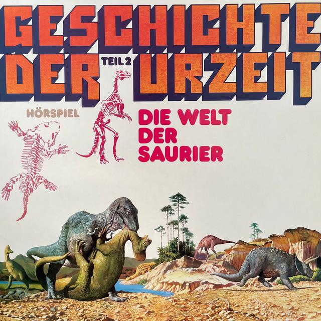 Folge 2: Die Welt der Saurier Cover