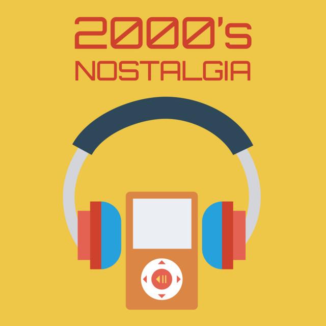 2000's Nostalgia