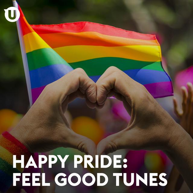 Happy Pride: Feel Good Tunes