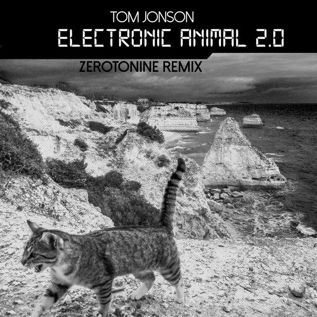Electronic Animal 2.0 - Zerotonine Remix Image