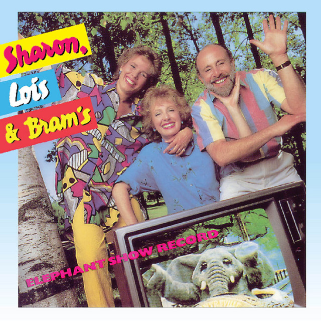 Elephant Show Record by Sharon, Lois & Bram