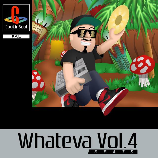 Whateva, Vol. 4 Beats