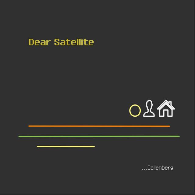 Dear Satellite