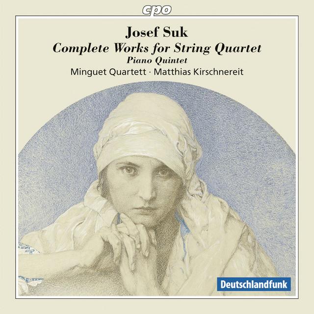 Suk: Complete Works for String Quartet