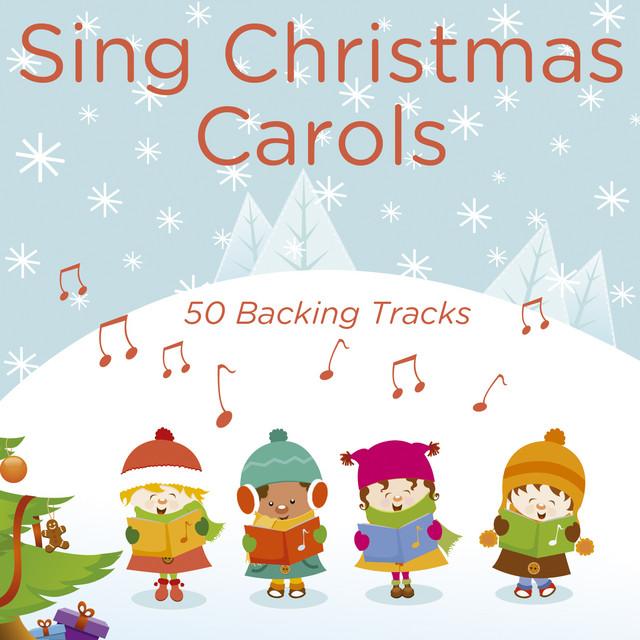 Sing Christmas Carols 50 Backing Tracks Album By Prosound Karaoke Band Spotify