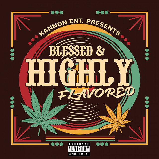 Blessed & Highly Flavored