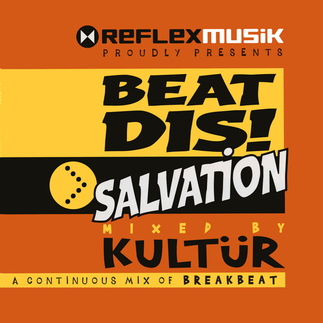 Beat Dis Salvation (Mixed By Kultür)