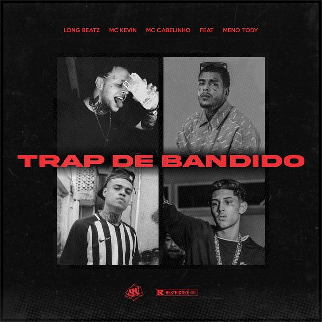 Trap de Bandido (feat. Meno Tody)