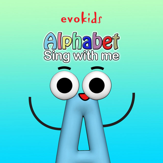 Alphabet, Sing With Me by evokids