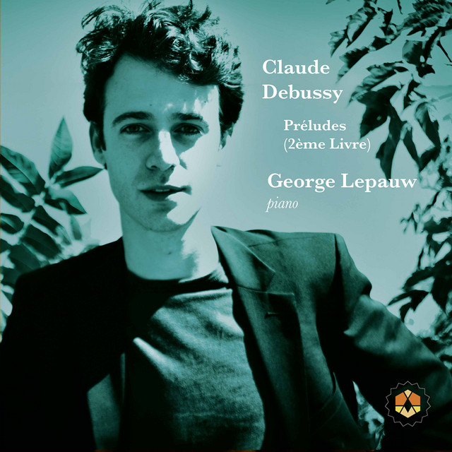 Album cover for Debussy: Préludes, Book 2, L. 123 by Claude Debussy, George Lepauw