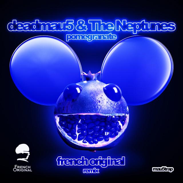 Pomegranate (French Original Remix) by deadmau5 on Spotify