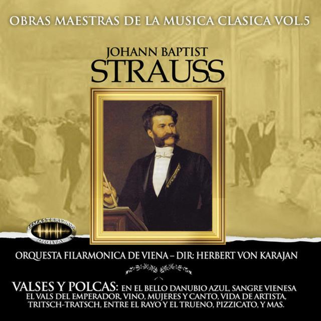 En El Bello Danubio Azul In A Major Op 314 I Song By Johan Baptist Strauss Johann Strauss Ii Orquesta De Viena Johann Strauss Herbert Von Karajan Spotify