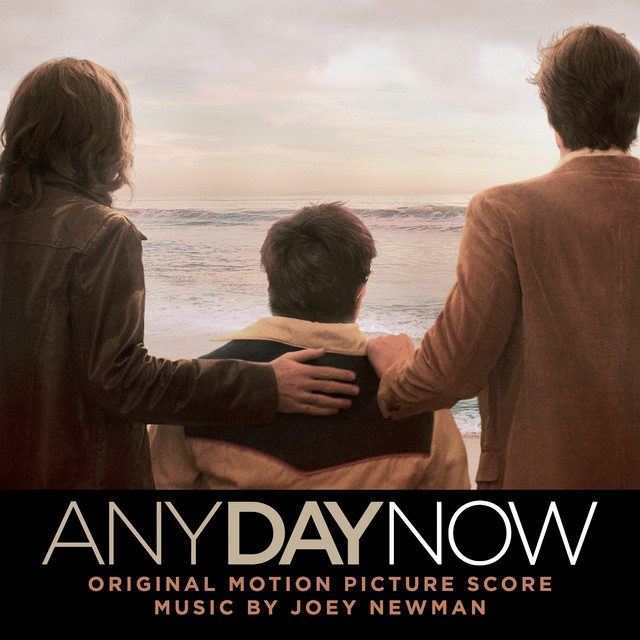 Any Day Now (Original Motion Picture Score)